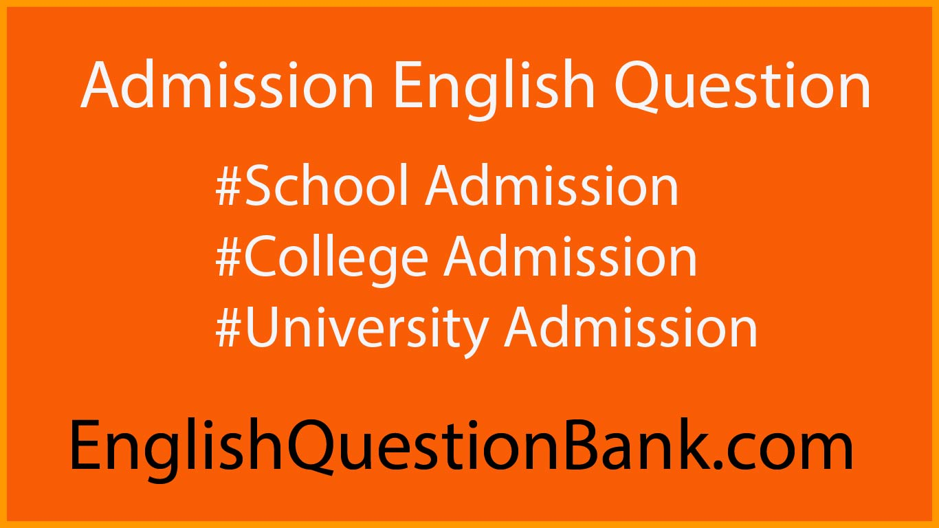 Admission English Question