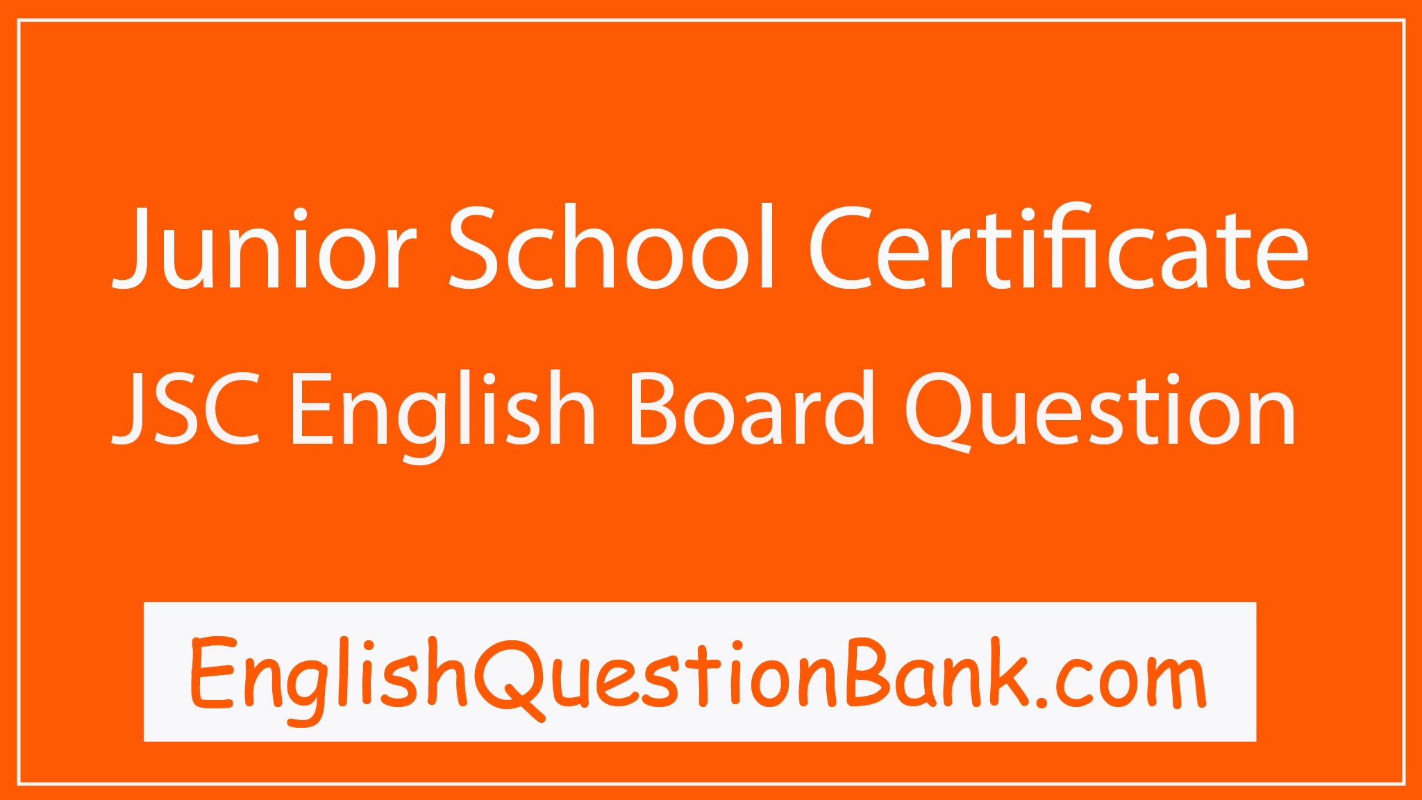 JSC English Board Questions